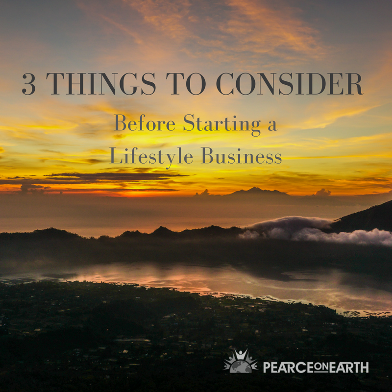 3 Things to Consider Before Starting a Lifestyle Business